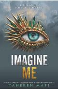 Imagine Me - Tahereh Mafi