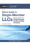 Nolo's Guide to Single-Member Llcs: How to Form & Run Your Single-Member Limited Liability Company - David M. Steingold
