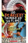 100 Scariest Things on the Planet - Anna Claybourne