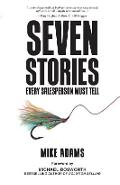 Seven Stories Every Salesperson Must Tell - Mike Adams