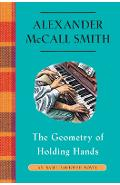 The Geometry of Holding Hands: An Isabel Dalhousie Novel (13) - Alexander Mccall Smith