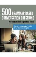 500 Grammar Based Conversation Questions - Larry Pitts