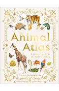 The Animal Atlas: A Pictorial Guide to the World's Wildlife - Dk