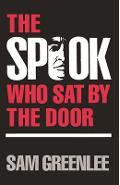 The Spook Who Sat by the Door - Sam Greenlee