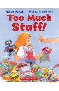 Too Much Stuff! - Michael Martchenko