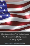 The Constitution of the United States (Including The Declaration of Independence and The Bill of Rights) - United States Of America