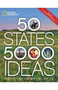 50 States, 5,000 Ideas: Where to Go, When to Go, What to See, What to Do - National Geographic