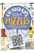 Grandad's Book of Puzzles: Crosswords, Sudoku, Wordsearch and Much More - Eric Saunders