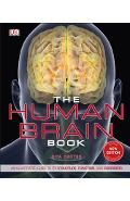 The Human Brain Book: An Illustrated Guide to Its Structure, Function, and Disorders - Rita Carter