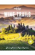 Wine Trails - Europe - Lonely Planet Food