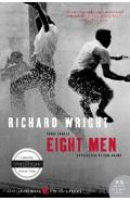 Eight Men - Richard Wright