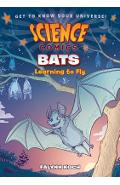 Science Comics: Bats: Learning to Fly - Falynn Koch