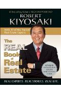 The Real Book of Real Estate: Real Experts. Real Stories. Real Life. - Robert T. Kiyosaki