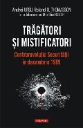 eBook Tragatori si mistificatori. Contrarevolutia Securitatii in decembrie 1989 - Madalin Hodor
