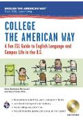 English the American Way: A Fun ESL Guide for College Students (Book + Audio) - Sheila Mackechnie Murtha