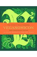 Veganomicon, 10th Anniversary Edition: The Ultimate Vegan Cookbook - Isa Chandra Moskowitz