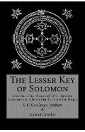 The Lesser Key of Solomon - S. L. Macgregor Mathers