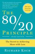 The 80/20 Principle, Expanded and Updated: The Secret to Achieving More with Less - Richard Koch
