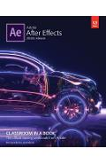 Adobe After Effects Classroom in a Book (2020 release) - Lisa Fridsma