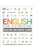 English for Everyone: English Grammar Guide: A Comprehensive Visual Reference - Dk