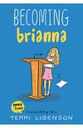 Becoming Brianna - Terri Libenson