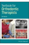 Textbook for Orthodontic Therapists - Ceri Davies