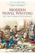 Modern Novel Writing: Or The Elegant Enthusiast - William Beckford