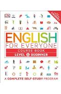 English for Everyone: Level 1: Beginner, Course Book: A Complete Self-Study Program - Dk