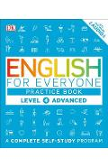 English for Everyone: Level 4: Advanced, Practice Book: A Complete Self-Study Program - Dk