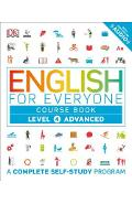 English for Everyone: Level 4: Advanced, Course Book: A Complete Self-Study Program - Dk
