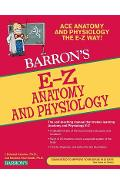 Barron's E-Z Anatomy and Physiology - Barbara Krumhardt