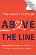 Above the Line: Living and Leading with Heart - Stephen Klemich