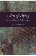 Arts of Dying - Vance Smith