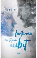 eBook Iarta-ma ca te-am iubit - E.H., Ela