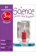 DK Workbooks: Science, Third Grade: Learn and Explore - Dk