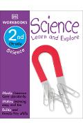 DK Workbooks: Science, Second Grade: Learn and Explore - Dk
