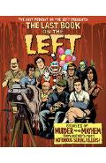The Last Book on the Left: Stories of Murder and Mayhem from History's Most Notorious Serial Killers - Ben Kissel
