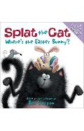 Splat the Cat: Where's the Easter Bunny? - Rob Scotton