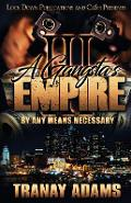 A Gangsta's Empire 3: By Any Means Necessary - Tranay Adams