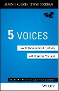 5 Voices: How to Communicate Effectively with Everyone You Lead - Jeremie Kubicek