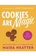 Cookies Are Magic: Classic Cookies, Brownies, Bars, and More - Maida Heatter