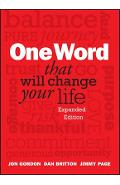 One Word That Will Change Your Life - Jon Gordon