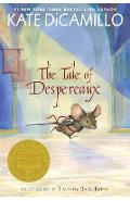 The Tale of Despereaux: Being the Story of a Mouse, a Princess, Some Soup, and a Spool of Thread - Kate Dicamillo