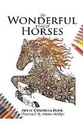 The Wonderful World of Horses - Adult Coloring / Colouring Book - Phillips Simone