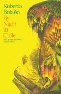 By Night in Chile - Roberto Bola�o