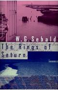 The Rings of Saturn - W. G. Sebald