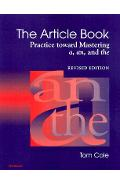The Article Book: Practice Toward Mastering A, An, and the - Tom Cole