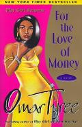 For the Love of Money - Omar Tyree
