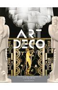 Art Deco Complete: The Definitive Guide to the Decorative Arts of the 1920s and 1930s - Alastair Duncan