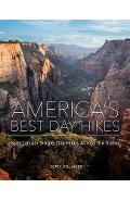 America's Best Day Hikes: Spectacular Single-Day Hikes Across the States - Derek Dellinger
